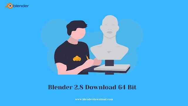 Blender 2.8 Download 64 Bit