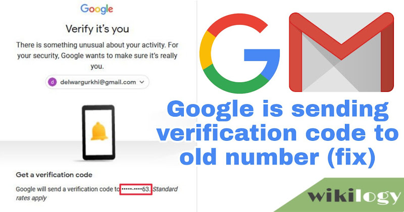Google still sending verification code to old wrong number