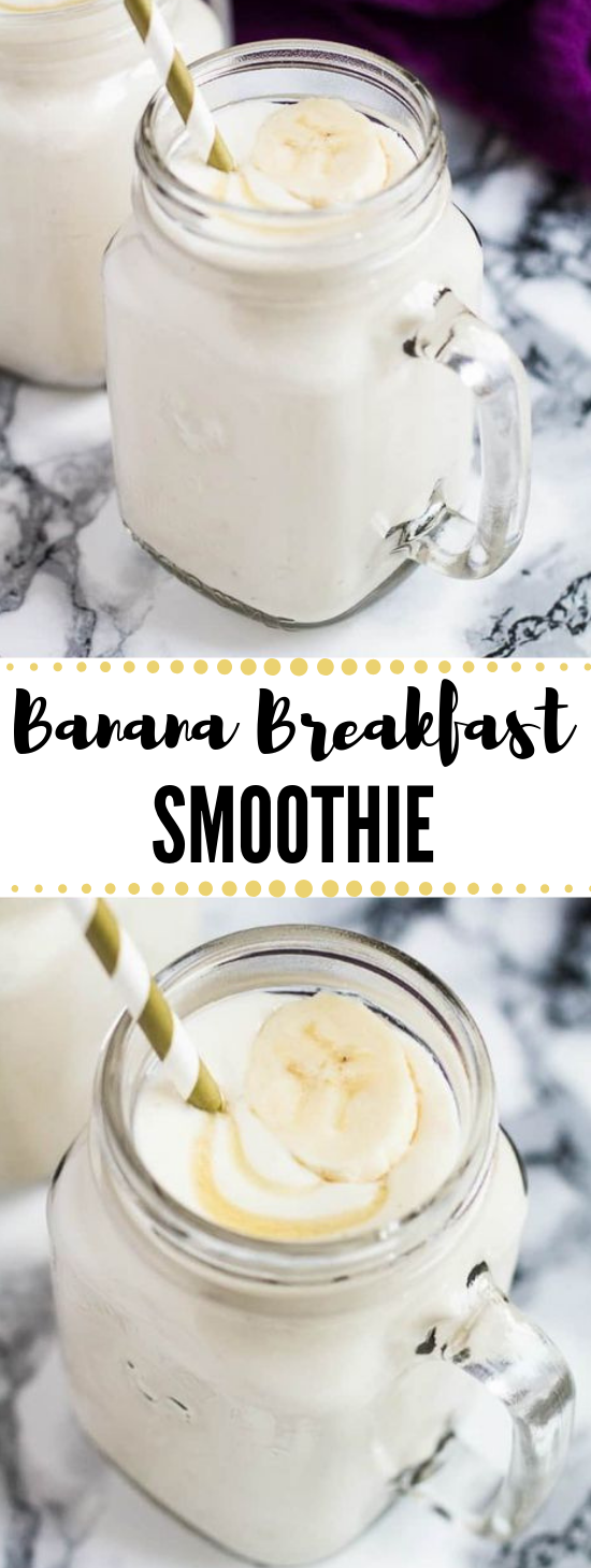 BANANA BREAKFAST SMOOTHIE #drink #healthy #banana #smoothie #breakfast