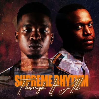 Supreme Rhythm - Through It All [EP]