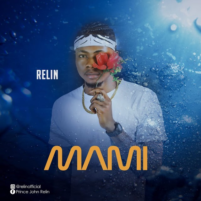 MUSIC: Relin - Mami