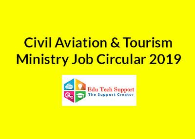 Civil Aviation & Tourism Ministry Job Circular 2019