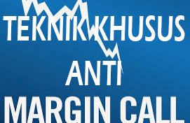 teknik-anti-margin-call