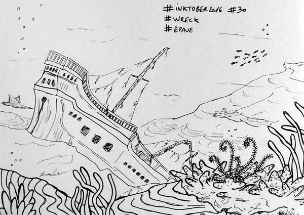 Inktober 2016 - Jour 30 - Épave (Wreck) - navire au fond de l'océan