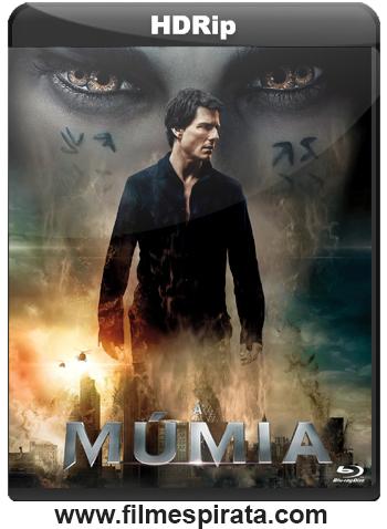 A Múmia Torrent – HDRip 1080p Dublado (2017)