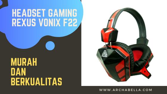 Headset Gaming  Rexus Vonix F22  Murah dan Berkualitas