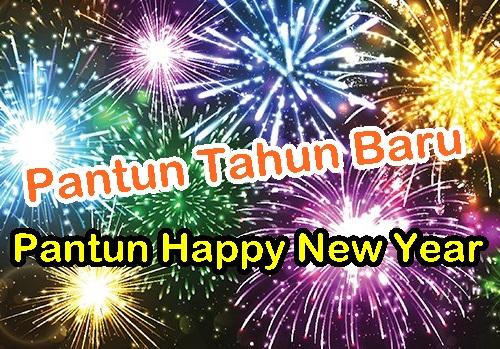 pantun tahun baru & pantun happy new year, pantun selamat tahun baru 2017, pantun lucu tahun baru, pantun happy new year 2017, pantun jiwang selamat tahun baru buat kekasih