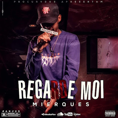 Mierques-Regarde Moi (Prod. By XXX)