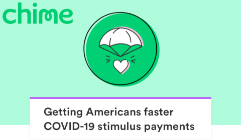 Chime – Getting Americans faster COVID-19 stimulus payments