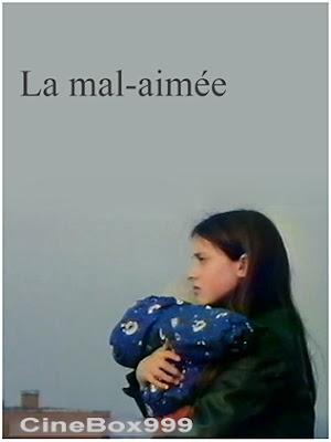 La mal-aimée. 1995.