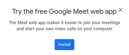 Image of offer to try the Google Meet web app that appears in the main Google Meet opening page