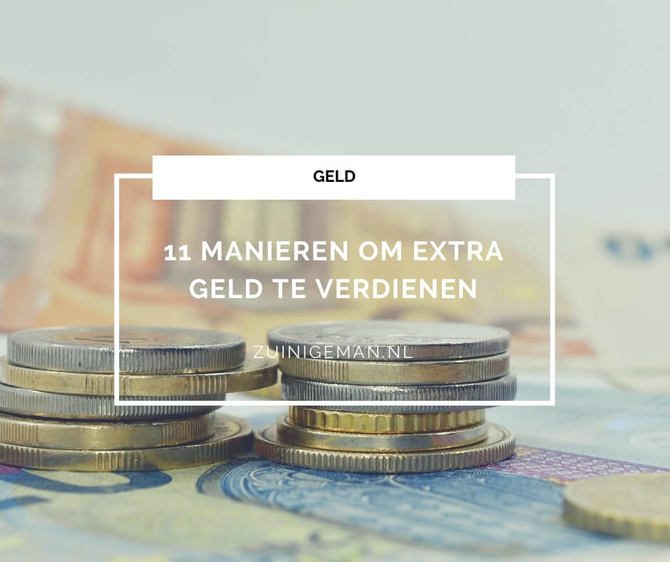 11 manieren om extra geld te verdienen