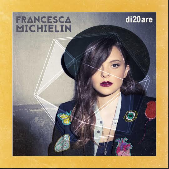 Francesca Michielin - di20are