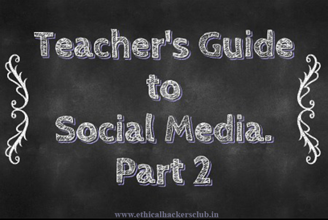 Teachers Guide to Social Media