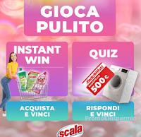 """Concorso Scala """"Gioca pulito"""" : vinci gratis buoni Mediaworld da 500 euro e, con acquisto, 400 forniture di prodotti"""
