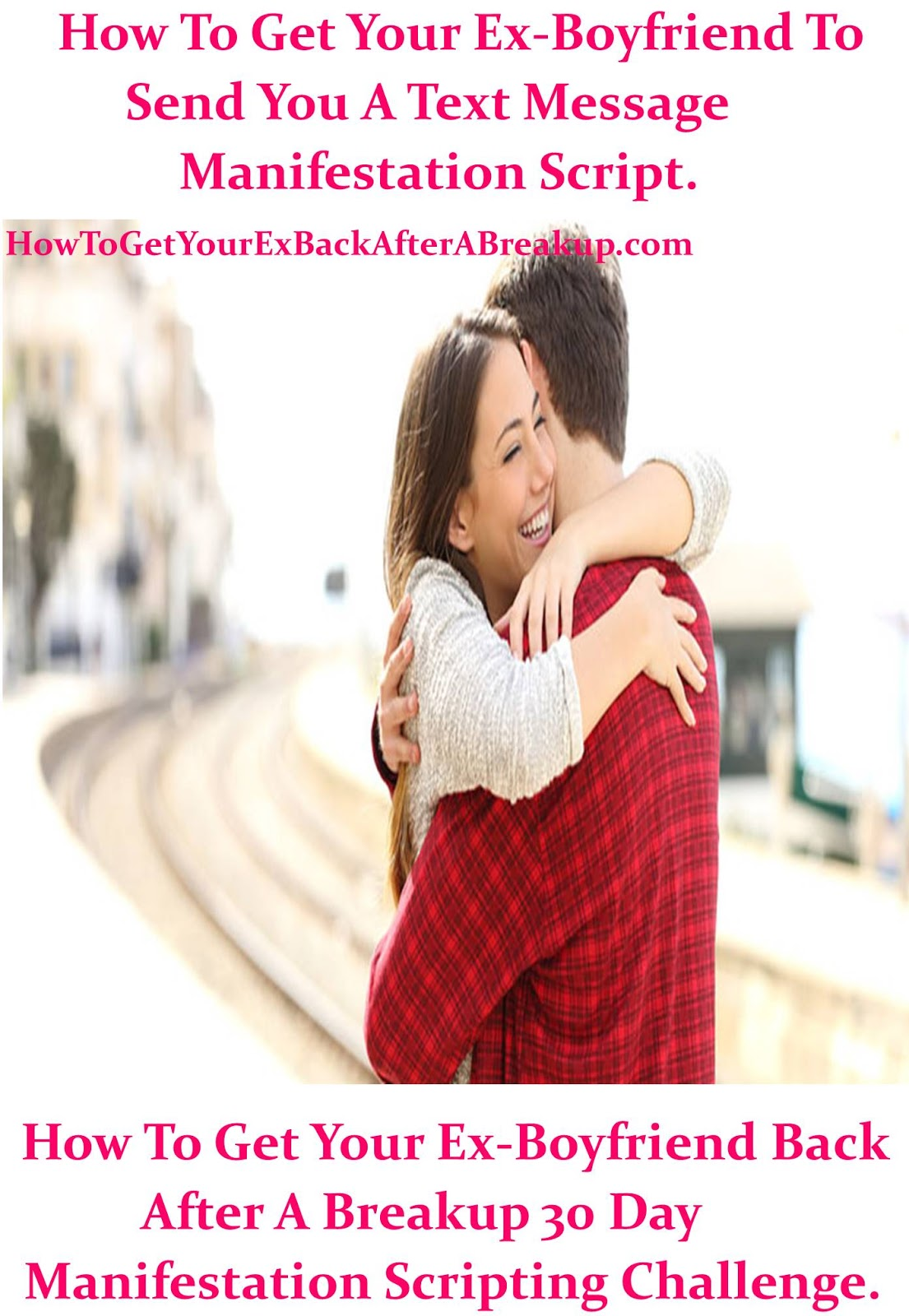 How To Get Your Ex Back After A Breakup: How To Get Your Ex