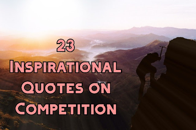 23-Inspirational-Quotes-on-Competition-in-Business