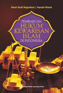 Pembaruan Hukum Kewarisan Islam Di Indonesia