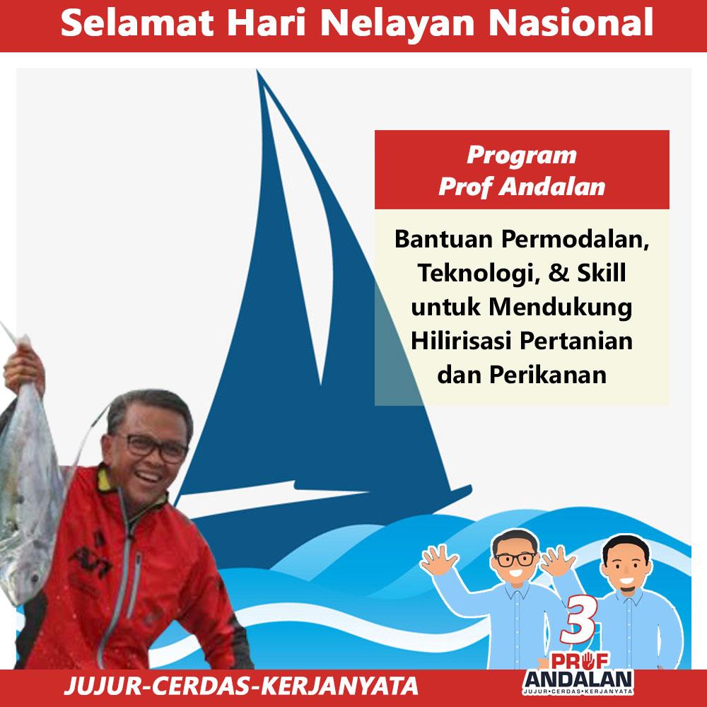 Prof Andalan : Selamat Hari Nelayan Nasional 2018