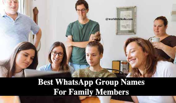 Best WhatsApp Group Names for Family Members,funny whatsapp group names for friends,whatsapp group names in tamil,funny group names list,unique group names list in hindi,funny whatsapp group names list,whatsapp group names for school friends