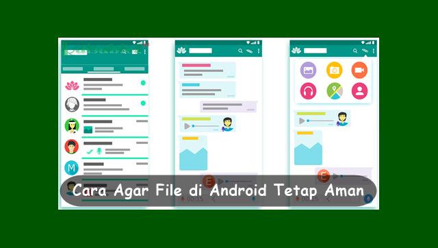 Cara Agar File Penting di Android Tetap Aman