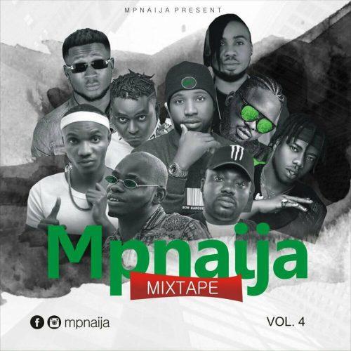 MIXTAPE:Dj Byx – MpNaija Mixtape vol 4