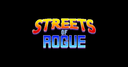 Streets of Rogue (Early Access)