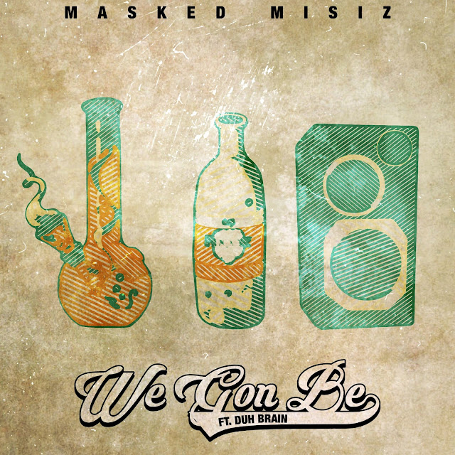 "Masked Misiz releases new turnt anthem ""We Gon Be"""