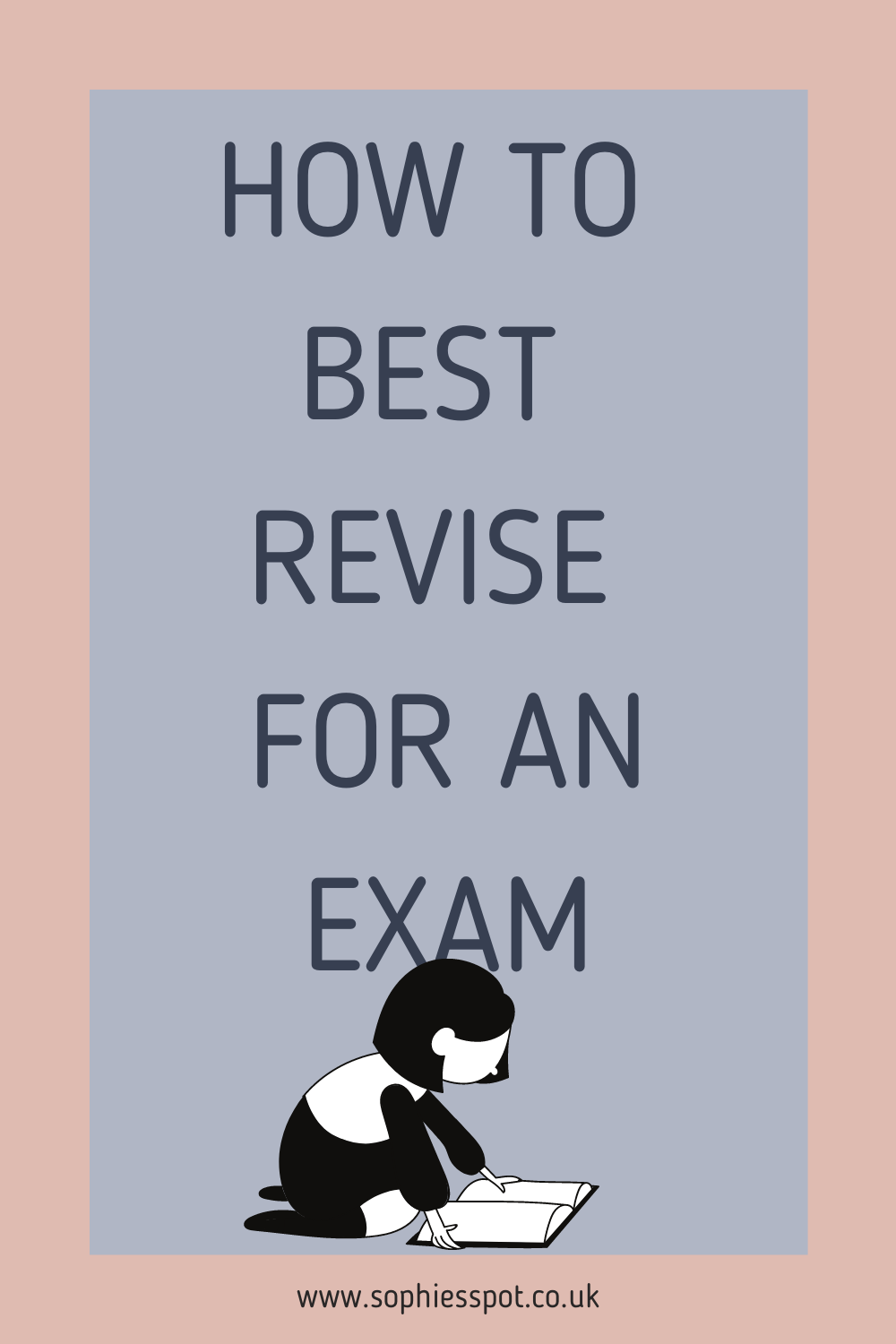 graphic for how to best revise for an exam blog post