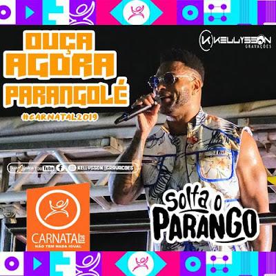 Parangolé - Carnatal - Natal - RN - Dezembro - 2019