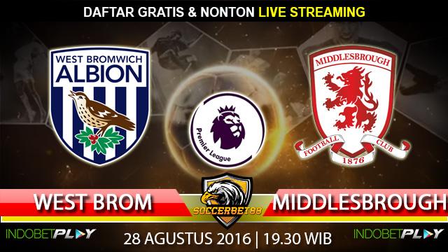 Prediksi West Brom vs Middlesbrough 28 Agustus 2016 (Liga Inggris)