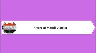 Rivers In Mandi District