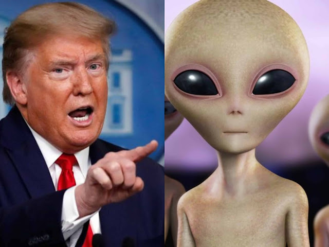 Aliens exist and President trump knows about it?