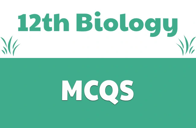 2nd Year Biology Mcqs Pdf Download-12th class