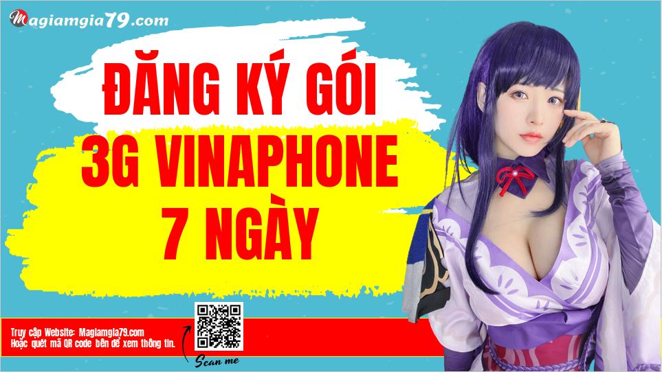 Gói cước 3G Vinaphone 7 ngày
