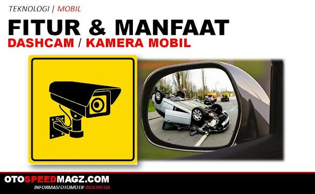 fungsi-fitur-dan-manfaat-kamera mobil terbaik-murah