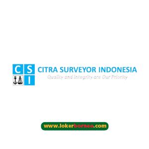 Lowongan Kerja Kalimantan PT Citra Surveyor Indonesia