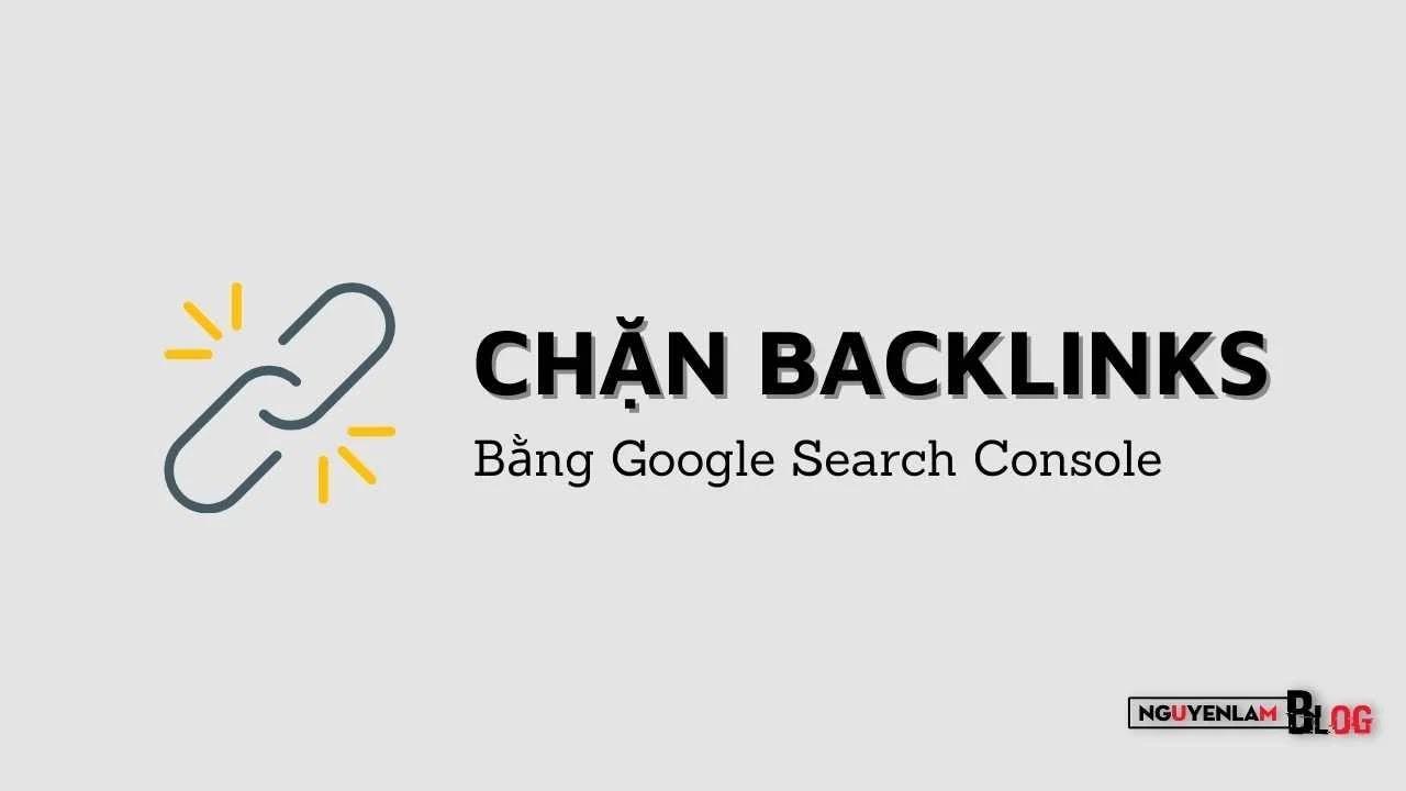 chan-backlinks-bang-cong-cu-google-search-console