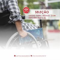 Resultado de imagem para Santa Casa de Misericórdia de Sobral abre seleção para pessoas com deficiência