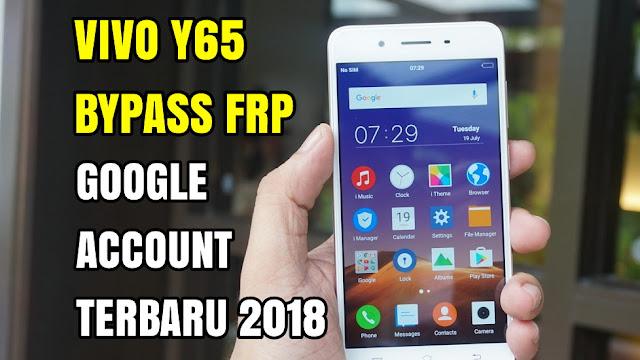 Cara Terbaru Bypass Frp Vivo Y65 Remove Verification Google Account Latest Update 018