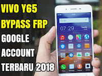 Cara Terbaru Bypass Frp Vivo Y65 Remove Verification Google Account Latest Update 018