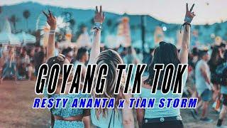 Lirik Lagu Resty Ananta - Goyang Tik Tok