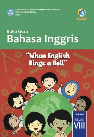 Buku Bahasa Inggris Kelas 8 SMP/MTs - Buku Guru