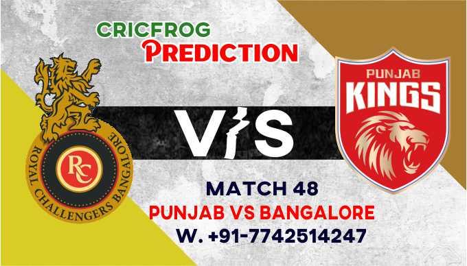 Bangalore vs Punjab IPL T20 48th Match Today 100% Match Prediction Who will win - Cricfrog