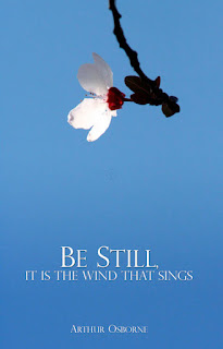 Be Still, It Is The Wind That Sings by Arthur Osborne PDF Book Download
