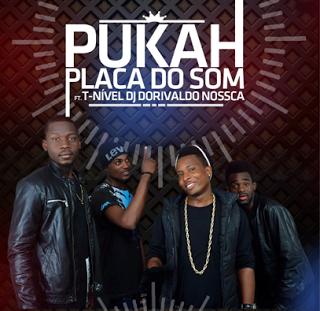 Placa De Som ft Turma Nivel & Dj Dorivaldo Nossca - Pukah ...