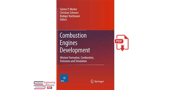 Combustion Engines Development: Mixture Formation, Combustion, Emissions and Simulation