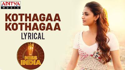 Kotthaga Kotthaga Lyrics – MISS INDIA