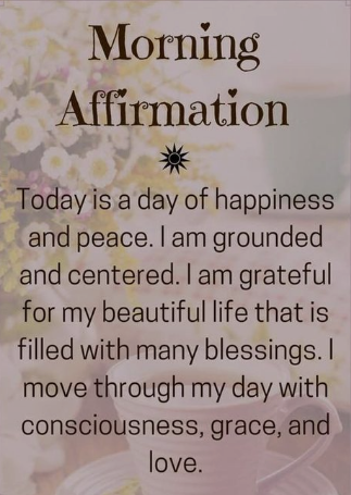Image of 101+ Most Powerful Morning Affirmations for Self,love,Health,Life,Happiness,Success,Money,Confidence and Morning Quotes & Sayings with FAQ
