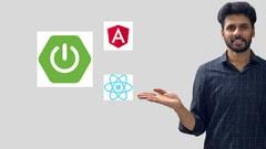 Full Stack Development Using Spring Boot Angular and React